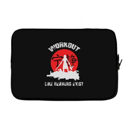 Workout   Like Reavers Exist Laptop Sleeve Designed By Rodgergise