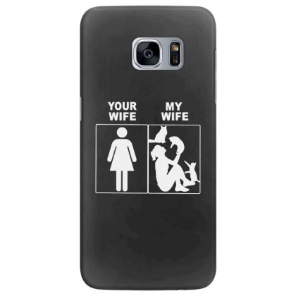Your Wife My Wife Samsung Galaxy S7 Edge Case Designed By Rodgergise