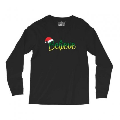 Believe Christmas Best Santa Hat Christmas Long Sleeve Shirts Designed By Sr88