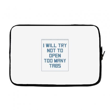 Too Many Tabs Laptop Sleeve Designed By Dameart