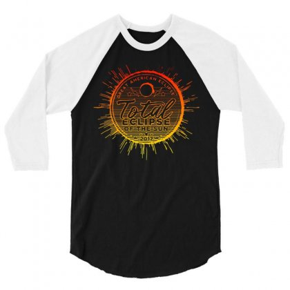 Total Eclipse Of The Sun 3/4 Sleeve Shirt Designed By Dameart