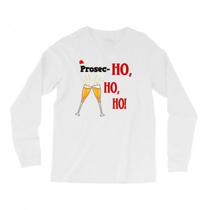 Prosec Ho Ho Ho Long Sleeve Shirts Designed By Alparslan