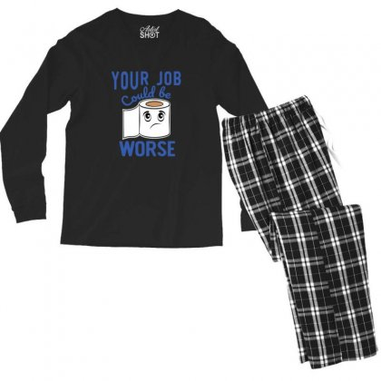 Funny Your Job Could Be Worse Toilet Paper Men's Long Sleeve Pajama Set Designed By Sr88