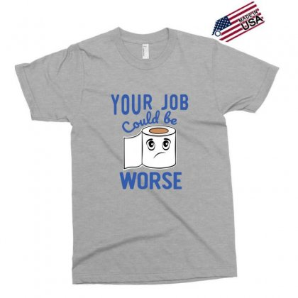 Funny Your Job Could Be Worse Toilet Paper Exclusive T-shirt Designed By Sr88