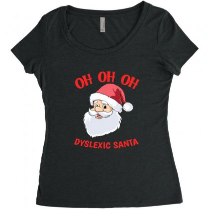 Oh Oh Oh Dyslexic Santa Funny Christmas Women's Triblend Scoop T-shirt Designed By Sr88