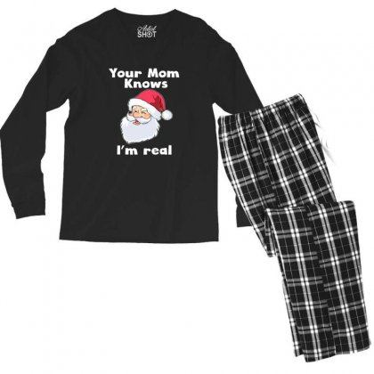 Your Mom Knows I'm Real Funny Santa Claus Christmas Men's Long Sleeve Pajama Set Designed By Sr88
