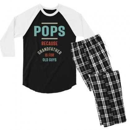 Mens Pops Because Grandfather Is For Old Guys Men's 3/4 Sleeve Pajama Set Designed By Cidolopez