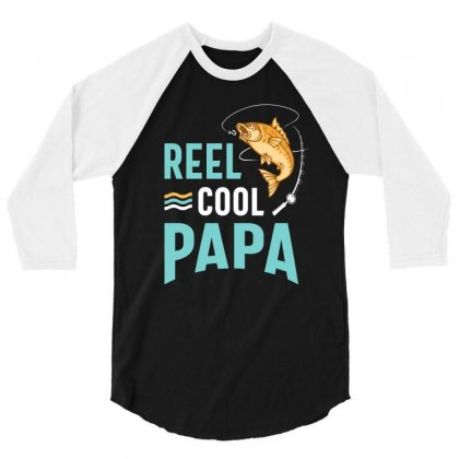 Reel Cool Papa Fishing Gift Father's Day Funny 3/4 Sleeve Shirt Designed By Cidolopez