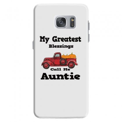 My Greatest Blessings Call Me Auntie Pumpkin Thanksgiving Samsung Galaxy S7 Case Designed By Alparslan