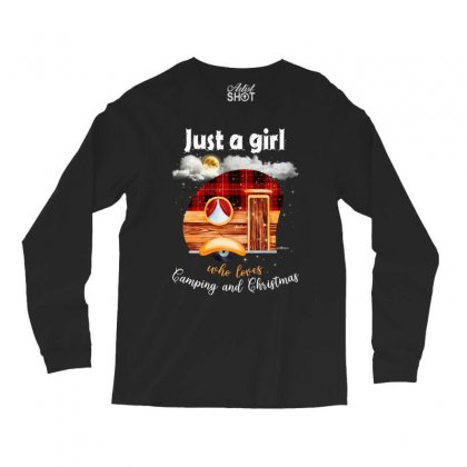 Just A Girl Who Loves Camping And Christmas Long Sleeve Shirts Designed By Sengul