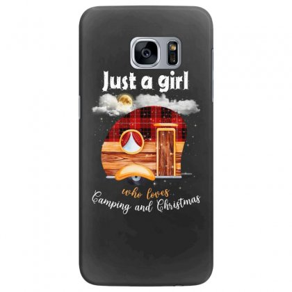 Just A Girl Who Loves Camping And Christmas Samsung Galaxy S7 Edge Case Designed By Sengul