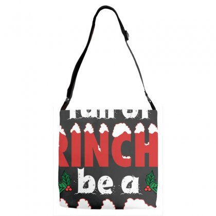 In A World Full Of Grinches Be A Cindy Lou Who For Dark Adjustable Strap Totes Designed By Sengul