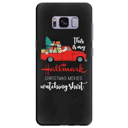 This Is My Hallmark Christmas Movies Watching Samsung Galaxy S8 Plus Case Designed By Mirazjason