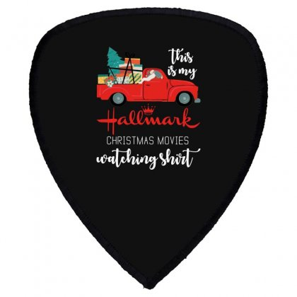 This Is My Hallmark Christmas Movies Watching Shield S Patch Designed By Mirazjason