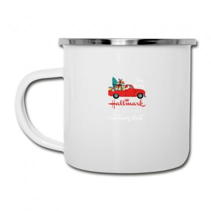 This Is My Hallmark Christmas Movies Watching Camper Cup Designed By Mirazjason