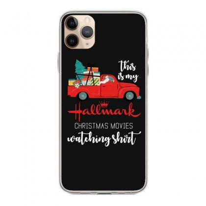 This Is My Hallmark Christmas Movies Watching Iphone 11 Pro Max Case Designed By Mirazjason