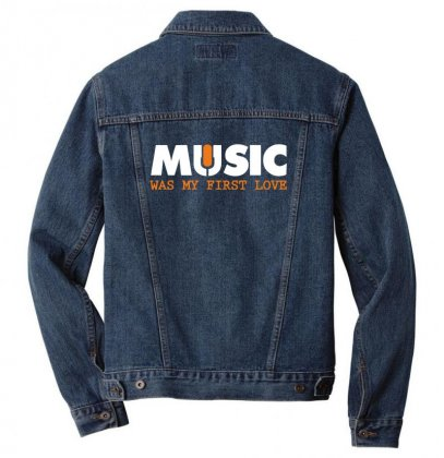 Music Was My First Love Men Denim Jacket Designed By Sr88