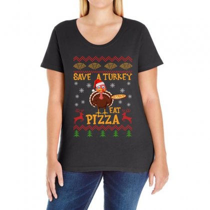 Save A Turkey Eat Pizza Christmas Ladies Curvy T-shirt Designed By Gurkan