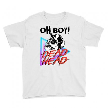 Oh Boy, Dead Head T-shirt Youth Tee Designed By Beast99