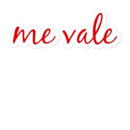 Me Vale Spanish Mexico   Red Style Sticker Designed By Mirazjason