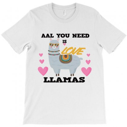 All You Need Is  Love  Llamas T-shirt Designed By Alparslan