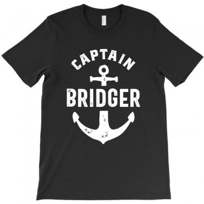 Captian Bridger Funny Birthday Personalized Surname Gift T-shirt Designed By Cidolopez