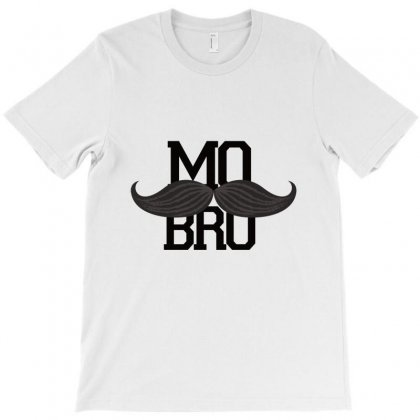 Mo Bro Design For The Magnificent Men With Mustaches T-shirt Designed By Alparslan