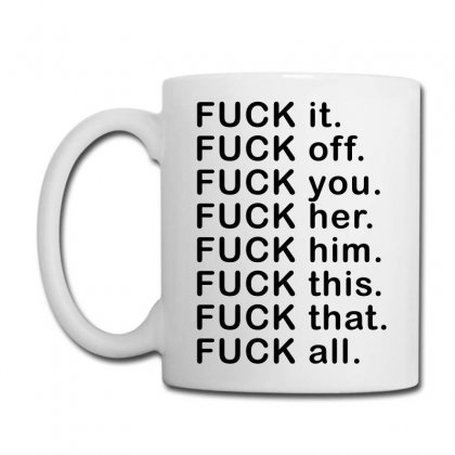 Fuck All Coffee Mug Designed By Tee Station