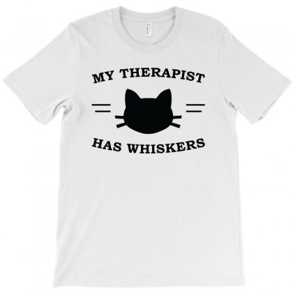 My Therapist Has Whiskers T-shirt Designed By Citron