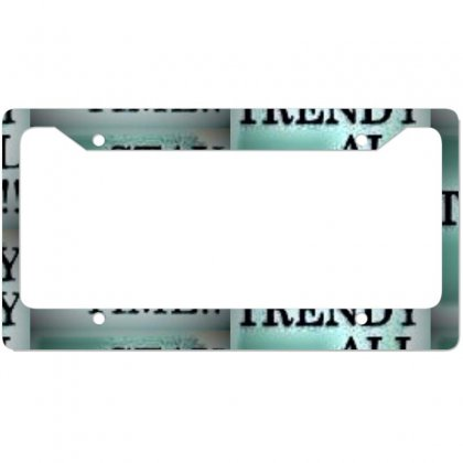 Stay Tuned In Life License Plate Frame Designed By Trendy Boy