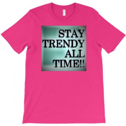 Stay Tuned In Life T-shirt Designed By Trendy Boy
