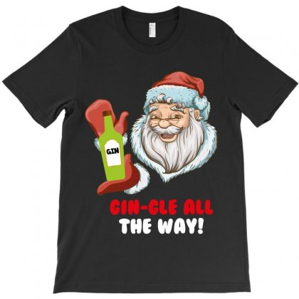 Gin Gle All The Way T-shirt Designed By Wizarts