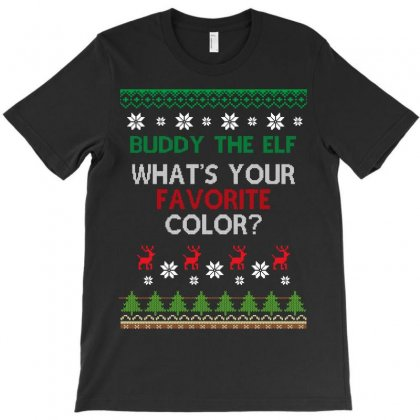 Buddy The Elf What's Your Favorite Color T-shirt Designed By Wizarts