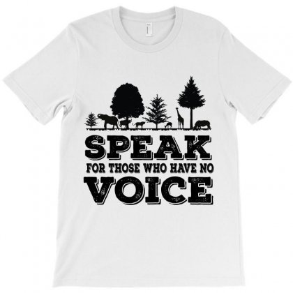 Speak For Those Who Have No Voice T-shirt Designed By Wizarts