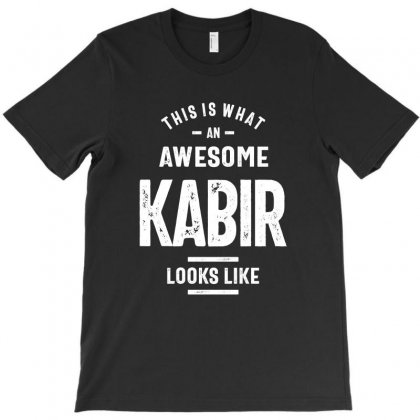 Awesome Kabir Funny Novelty Gifts Name T-shirt Designed By Cidolopez