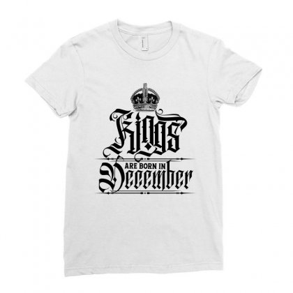 Kings Are Born In December Ladies Fitted T-shirt Designed By Tiococacola