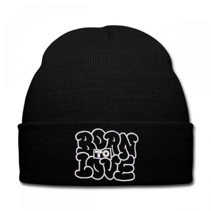 Born To Love Embroidered Knit Cap Designed By Madhatter