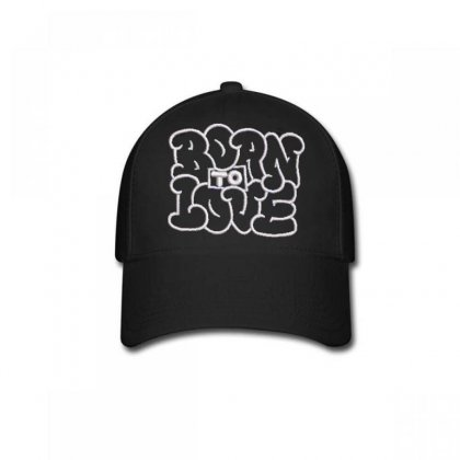 Born To Love Embroidered Baseball Cap Designed By Madhatter