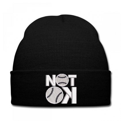 Not  Ok Embroidered Knit Cap Designed By Madhatter