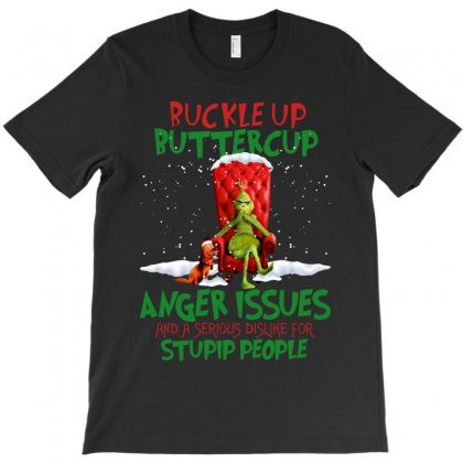 Buckle Up Buttercup I Have Anger Issues T-shirt Designed By Sengul