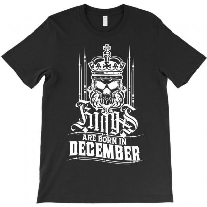 Kings Are Born In December T-shirt Designed By Tiococacola