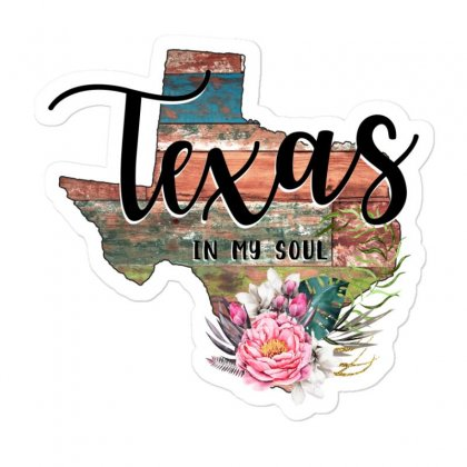 Texas In My Soul Sticker Designed By Honeysuckle