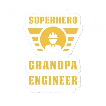 I'm Not A Superhero But I'm A Grandpa Who Is Also An Engineer Sticker Designed By Erryshop
