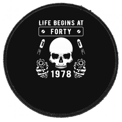 Life Begins At Forty 1978 The Birth Of Legends Round Patch Designed By Erryshop
