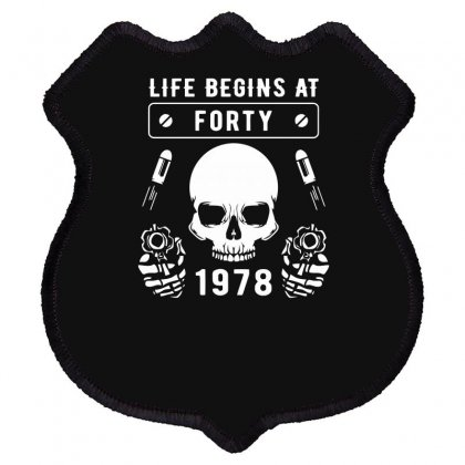 Life Begins At Forty 1978 The Birth Of Legends Shield Patch Designed By Erryshop