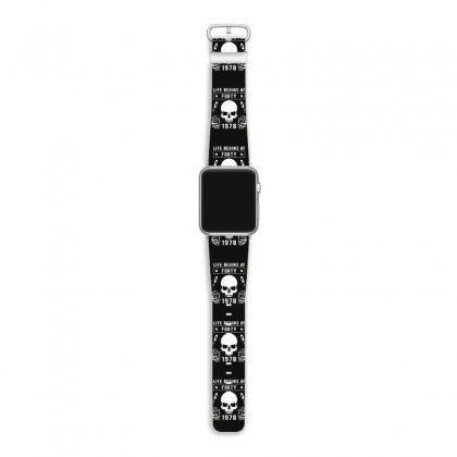 Life Begins At Forty 1978 The Birth Of Legends Apple Watch Band Designed By Erryshop