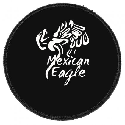 Mexican Eagle Funny Round Patch Designed By Erryshop