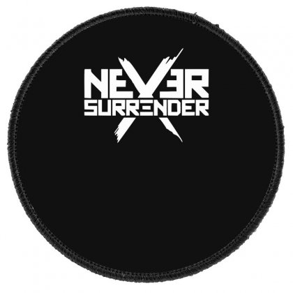 Never Surrender Round Patch Designed By Erryshop