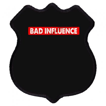 Bad Influence Shield Patch Designed By Disgus_thing