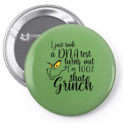 I'm 100% That Grinch For Light Pin-back Button Designed By Sengul